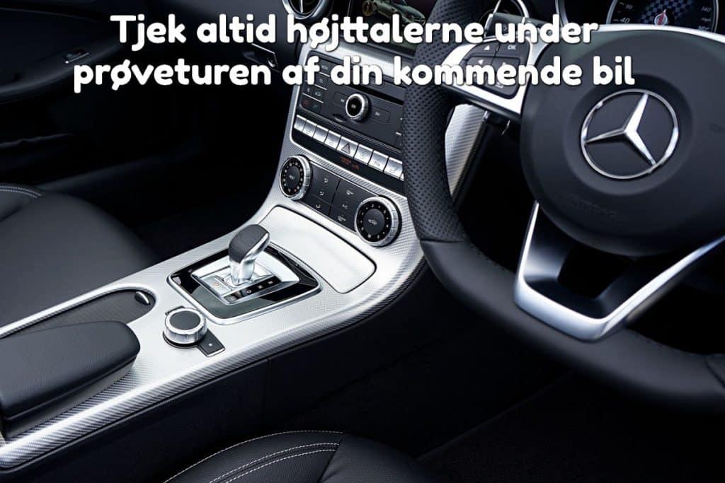 Tjek altid højttalerne under prøveturen af din kommende bil